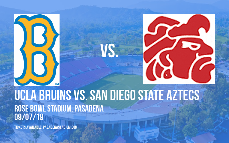 UCLA Bruins vs. San Diego State Aztecs at Rose Bowl Stadium
