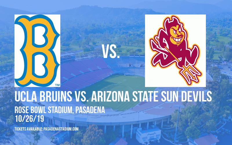 UCLA Bruins vs. Arizona State Sun Devils at Rose Bowl Stadium