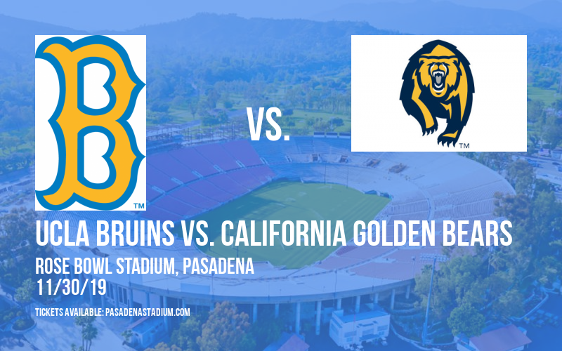 UCLA Bruins vs. California Golden Bears at Rose Bowl Stadium