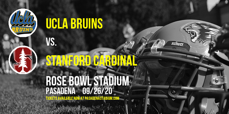 UCLA Bruins vs. Stanford Cardinal at Rose Bowl Stadium