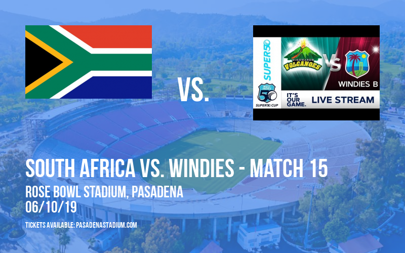 ICC Cricket World Cup: South Africa vs. Windies - Match 15 at Rose Bowl Stadium