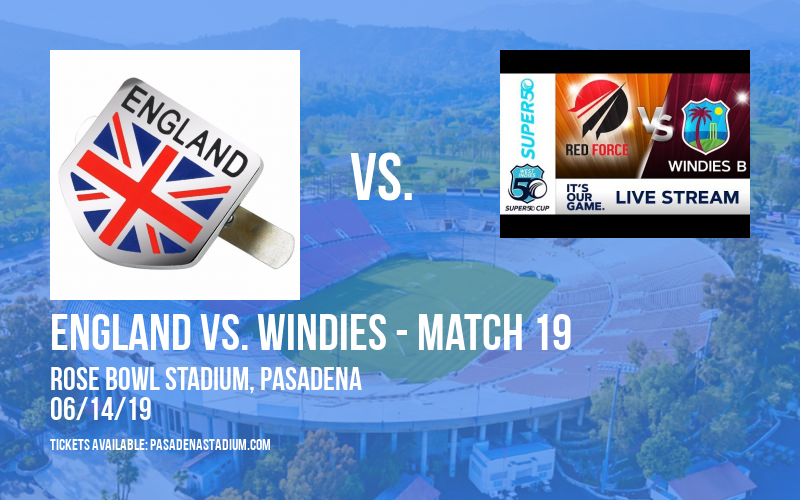 ICC Cricket World Cup: England vs. Windies - Match 19 at Rose Bowl Stadium