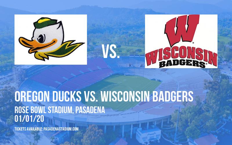 Rose Bowl: Oregon Ducks vs. Wisconsin Badgers at Rose Bowl Stadium