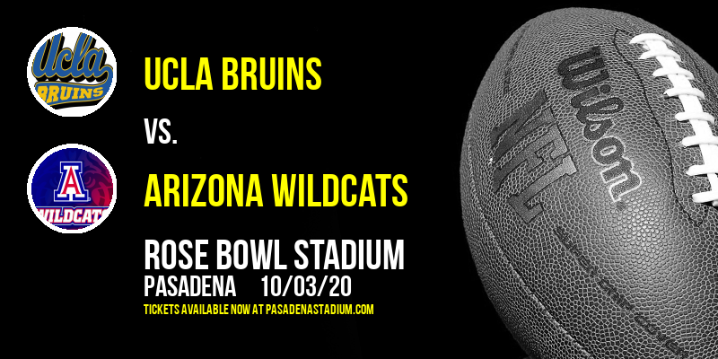 UCLA Bruins vs. Arizona Wildcats at Rose Bowl Stadium