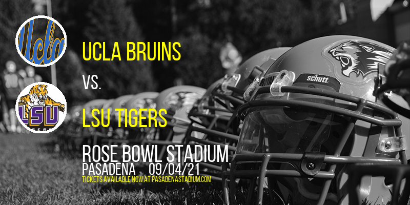 UCLA Bruins vs. LSU Tigers at Rose Bowl Stadium