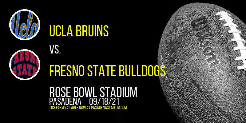 UCLA Bruins vs. Fresno State Bulldogs at Rose Bowl Stadium